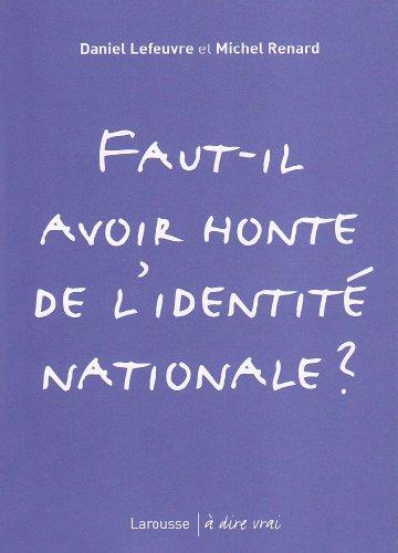 Faut Il Avoir Honte De Lidentit Nationale