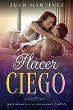 Placer Ciego: Colección de 3 Novelas de Romance y Erótica