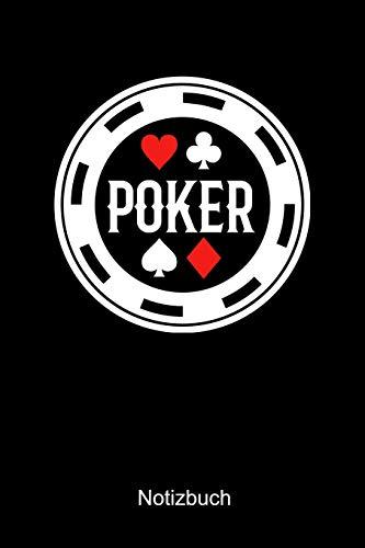 Poker Notizbuch: Notizbuch A5 liniert 120 Seiten, Notizheft / Tagebuch / Reise Journal, perfektes Geschenk für Poker Spieler