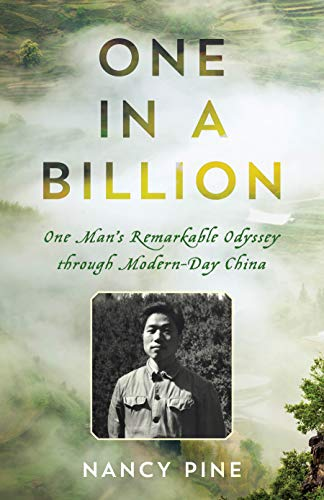 One in a Billion: One Man's Remarkable Odyssey through Modern-Day China