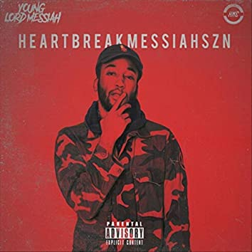 Heartbreakmessiahszn