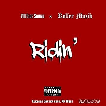 Ridin' (feat. Mr West)