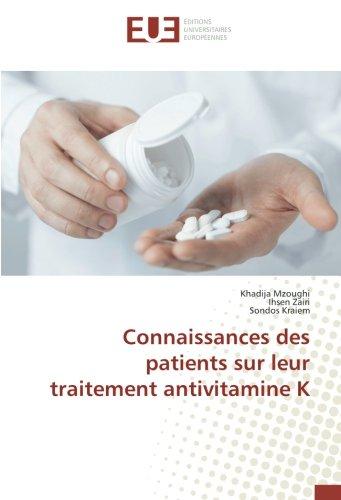 Connaissances des patients sur leur traitement antivitamine K (OMN.UNIV.EUROP.)