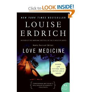 By Louise Erdrich Love Medicine: Newly Revised Edition (P.S.) (Revised)