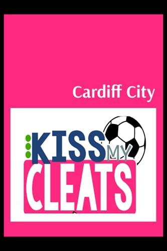 Cardiff City: Blush Notes, Cardiff City FC Personal Journal, Cardiff City Football Club, Cardiff City FC Diary, Cardiff City FC Planner, Cardiff City FC