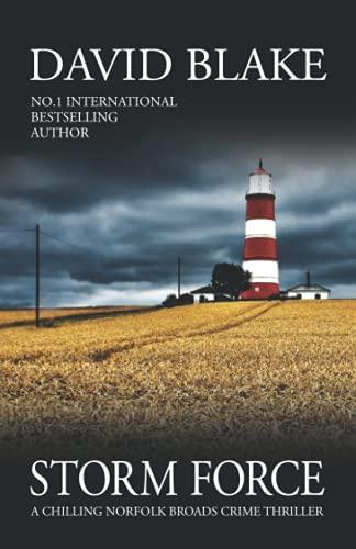 Storm Force: A chilling Norfolk Broads crime thriller (British Detective...