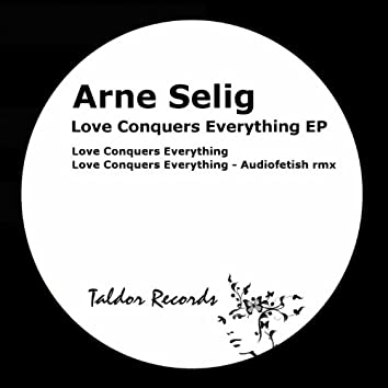 Love Conquers Everything EP