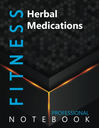 """Compare Textbook Prices for Fitness, Herbal Medications Ruled Notebook, Professional Notebook, Writing Journal, Daily Notes, Large 8.5"""" x 11"""" size, 108 pages, Glossy cover  ISBN 9798750011100 by Pro Health  Cre8tive Press"""
