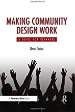 Making Community Design Work: A Guide For Planners