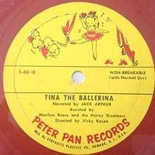Tina The Ballerina [45 rpm]