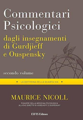 Commentari psicologici dagli insegnamenti di Gurdjieff e Ouspensky (Vol. 2)