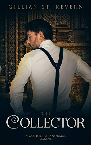 The Collector: A Gothic Romance (Read by Candlelight Book 9)