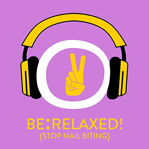Couverture de Be Relaxed! Stop nail biting