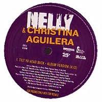 Nelly & Christina Aguilera / Tilt Ya Head Back