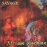 Xtreme Machine by Savage