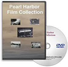 The Bombing Of Pearl Harbor: A Collection of WWII Films and Newsreels Portraying the Japanese Attack on Pearl in World War II and U.S. Navy Life in Hawaii