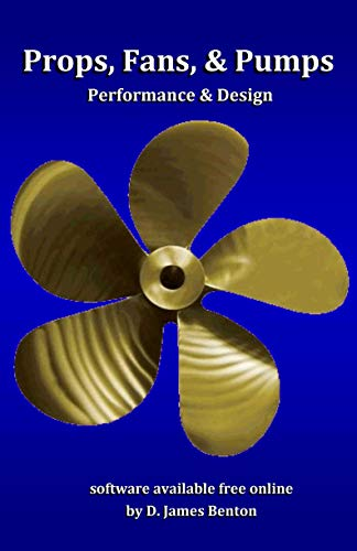 Props, Fans, and Pumps: Design & Performance (English Edition)
