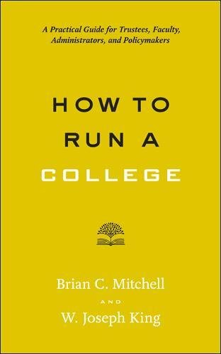 How to Run a College: A Practical Guide for Trustees, Faculty, Administrators, and Policymakers (Higher Ed Leadership Essentials)の詳細を見る