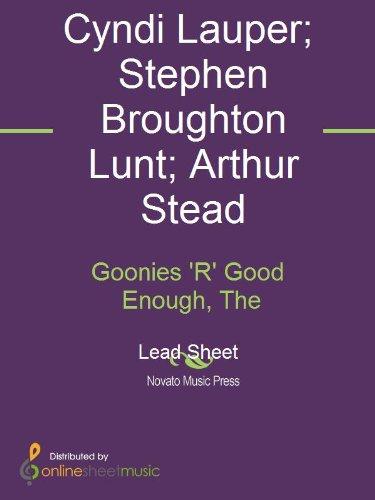 Goonies 'R' Good Enough, The (English Edition)