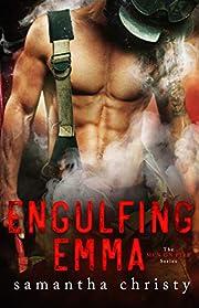 Engulfing Emma (The Men on Fire Series)