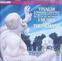 Vivaldi: 6 Bassoon Concertos for Bassoon, strings and continuo - Concerto in G, RV 493; Concerto in C, RV 471; Concerto in A minor, RV 500; Concerto in D minor, RV 481; Concerto in B-flat, RV 504; Concerto in G minor, RV 496