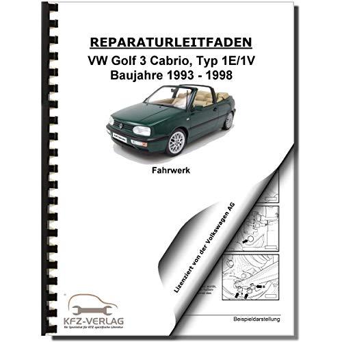 VW Golf 3 Cabrio 1E/1V 93-98 Fahrwerk Achsen Lenkung Bremsen Reparaturanleitung