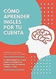 Como aprender ingles por tu cuenta: Aprende ingles en la cuarentena sin cursos
