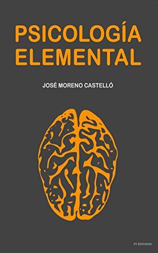 Psicología Elemental (Spanish Edition)