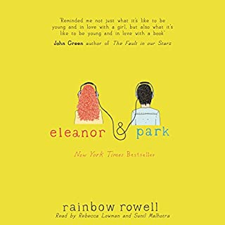 Eleanor & Park                   By:                                                                                                                                 Rainbow Rowell                               Narrated by:                                                                                                                                 Rebecca Lowman,                                                                                        Sunil Malhotra                      Length: 9 hrs     313 ratings     Overall 4.4