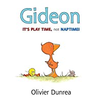 Gideon: It's Play Time, Not Naptime! (Gossie & Friends) by Olivier Dunrea(2013-03-05)