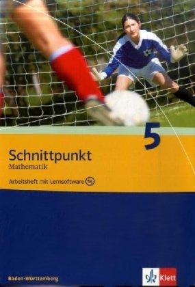 Schnittpunkt Mathematik - Ausgabe für Baden-Württemberg. Arbeitsheft plus Lösungsheft und Lernsoftware 9. Schuljahr