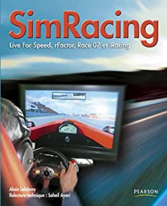 PDF Free] SimRacing: Live For Speed rFactor Race 07 et iRacing