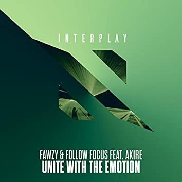 Unite With The Emotion