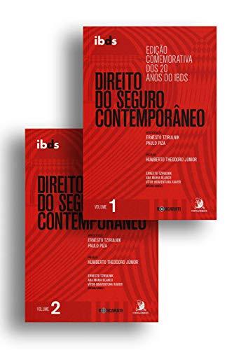 Direito do Seguro Contemporâneo - 2 Volumes: Edição Comemorativa dos 20 Anos do IBDS