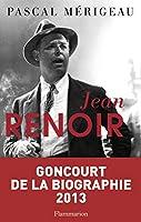 Jean Renoir (Prix Goncourt de la Biographie 2013)
