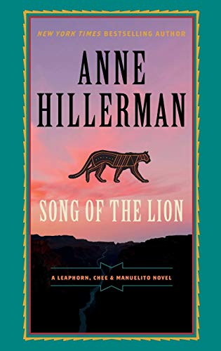 Song of the Lion (A Leaphorn, Chee & Manuelito Novel, 3)