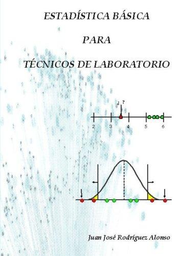 Estadística básica para técnicos de laboratorio