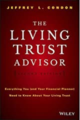 The Living Trust Advisor: Everything You (and Your Financial Planner) Need to Know about Your Living Trust by Jeffrey L. Condon (2015-12-29) Hardcover