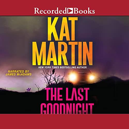 The Last Goodnight: Blood Ties, Book 1