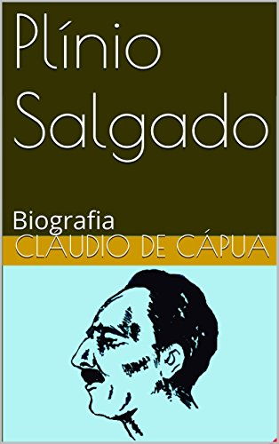 Plínio Salgado: Biografia (Grandes Brasileiros)