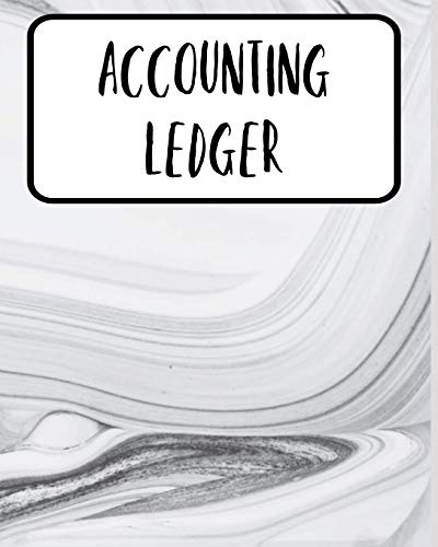 Accounting Ledger: Simple Cash Book Accounts Bookkeeping Journal for Small Business | Log, Track, & Record Expenses & Income