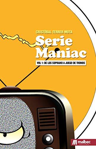 Seriemaniac: de Los Soprano a Juego de Tronos (Series de televisión nº 1) eBook: Terrer, Cristóbal: Amazon.es: Tienda Kindle