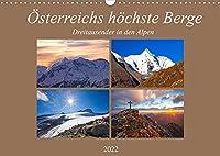 Oesterreichs hoechste Berge (Wandkalender 2022 DIN A3 quer): Impressionen der Dreitausender in den oesterreichischen Alpen (Monatskalender, 14 Seiten )