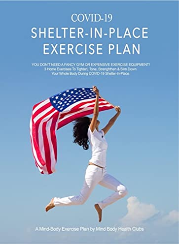 Covid Home Exercise Plan: 3 Exercises To Slim, Tone & Lift Your Body & Face During The Pandemic (English Edition)
