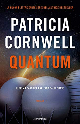 Quantum: Il primo caso del capitano Calli Chase