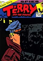 Terry And The Pirates: Spies (No. 24) 1561630470 Book Cover
