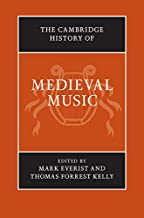 The Cambridge History of Medieval Music (The Cambridge History of Music) (English Edition)