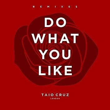 Do What You Like (Remixes)