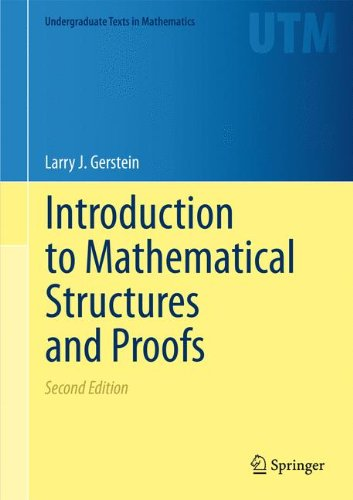 Introduction to Mathematical Structures and Proofs (Undergraduate Texts in Mathematics)