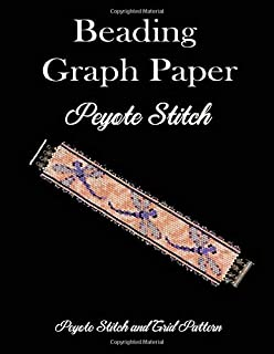 Beading Graph Paper Peyote Stitch Peyote Stitch and Brick Pattern: Grid Paper for Small Projects